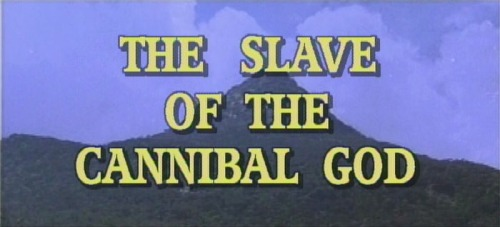 The Slave Of The Cannibal God