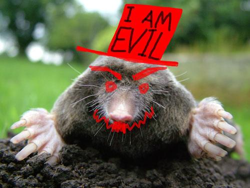 Evil mole bastard
