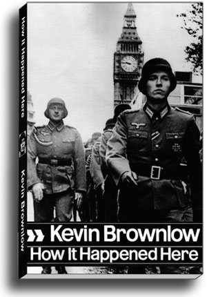'How It Happened Here' by Kevin Brownlow (cover)