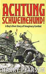 'Achtung Schweinehund!' by Harry Pearson