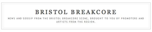 Bristol Breakcore header