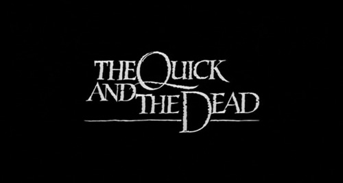 The Quick And The Dead title screen