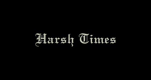 Harsh Times titles screen