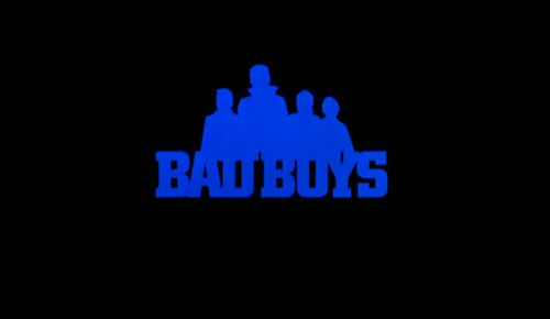 Bad Boys (1983) title screen