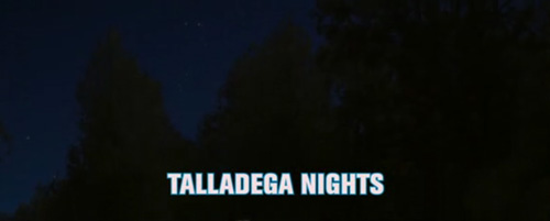 Talladega Nights title screen
