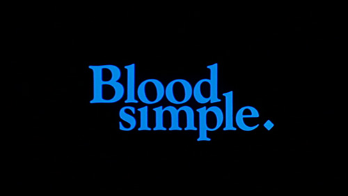 Blood Simple title screen