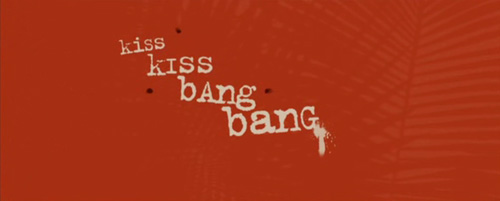 Kiss Kiss Bang Bang title screen
