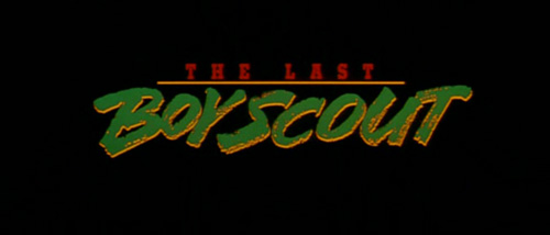 The Last Boy Scout title screen