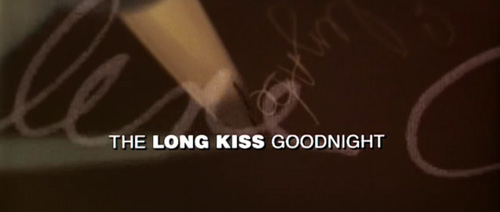 The Long Kiss Goodnight title screen