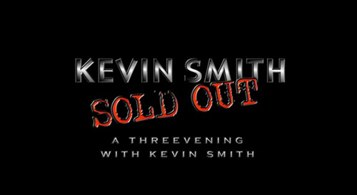 Sold Out: A Threevening With Kevin Smith title screen