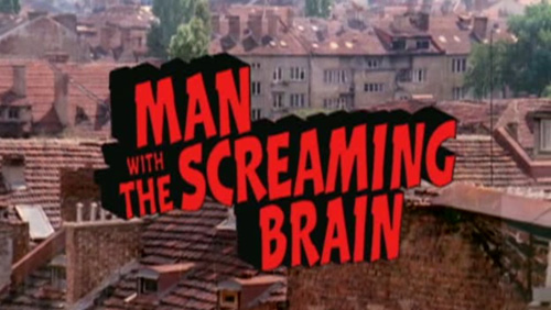 Man With The Screaming Brain title screen