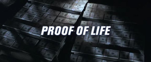 Proof Of Life title screen