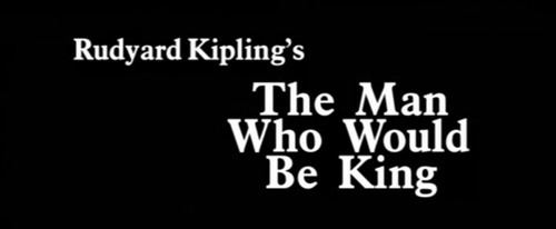 The Man Who Would Be King title screen
