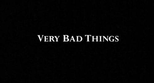 Very Bad Things title screen