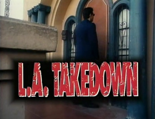 LA Takedown title screen
