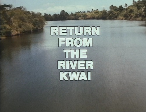 Return From The River Kwai title screen