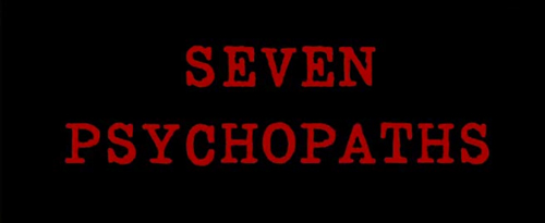 Seven Psychopaths title screen