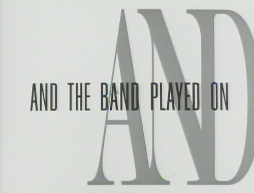 And The Band Played On title screen