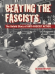 Beating The Fascists - The Untold Story of Anti-Fascist Action