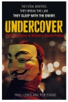 Undercover - The True Story of Britain's Secret Police