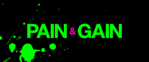 Pain & Gain title screen